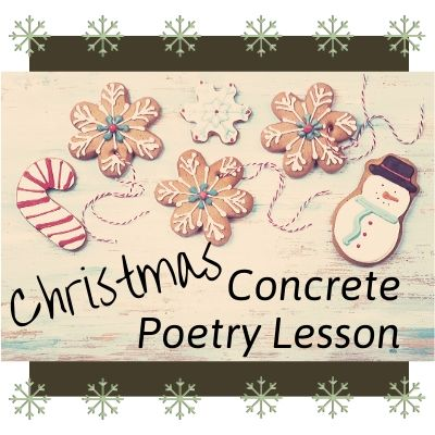 Christmas Concrete Poetry Lesson