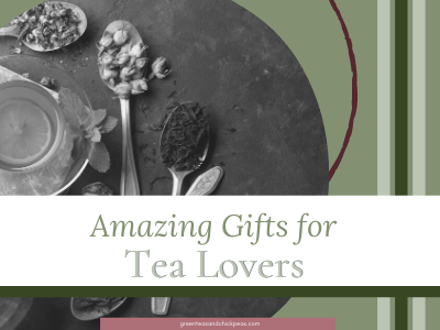 amazing gifts for tea lovers