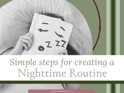 Simple Steps to Creating a Nighttime Routine