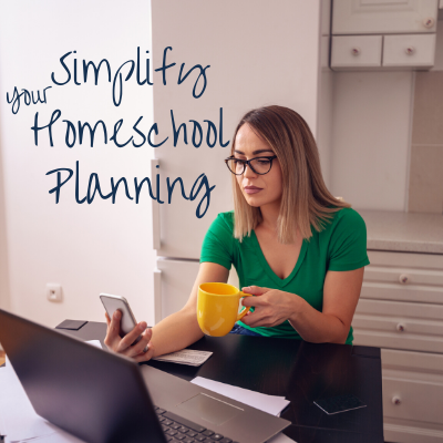 Simplify Your Home School Planning