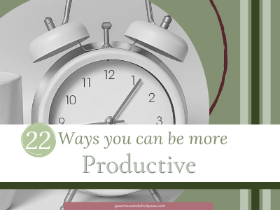 22 Ways You Can Be More Productive Today