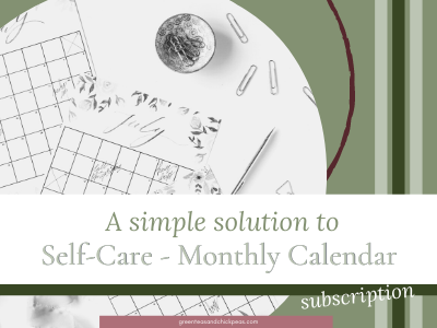 A Simple Solution to Self-Care - Monthly Calendars