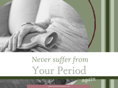 Never Suffer from Your Period Again