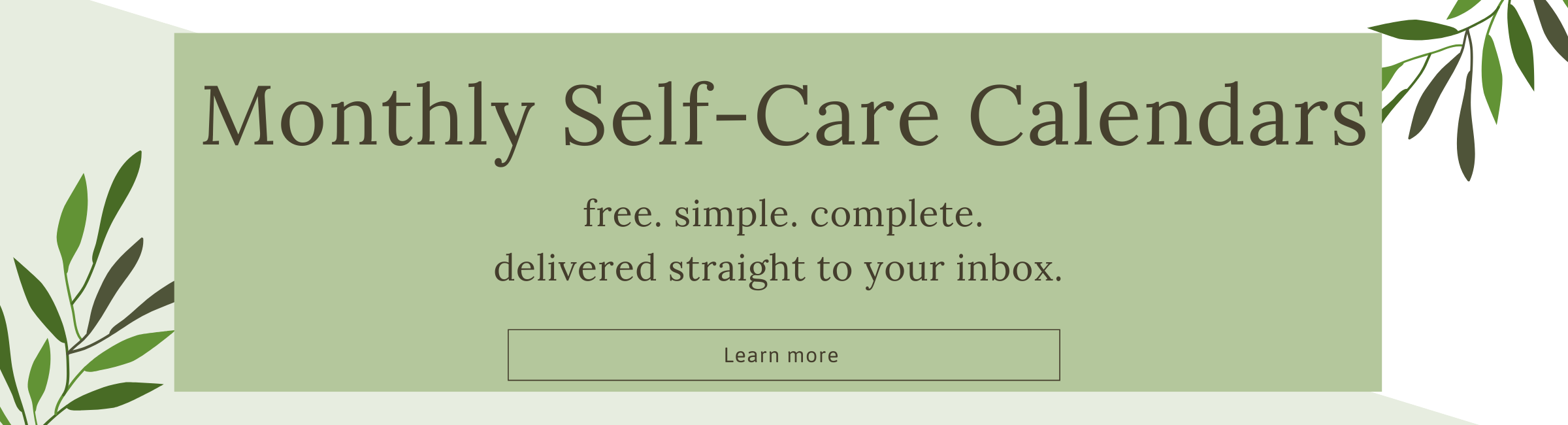 Monthly self-care calendars
