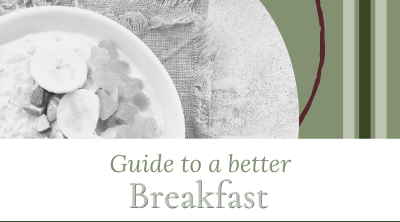 Guide to a Better Breakfast including images of 5 healthy choices