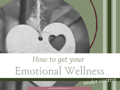 How to Get Your Emotional Wellness Under Control