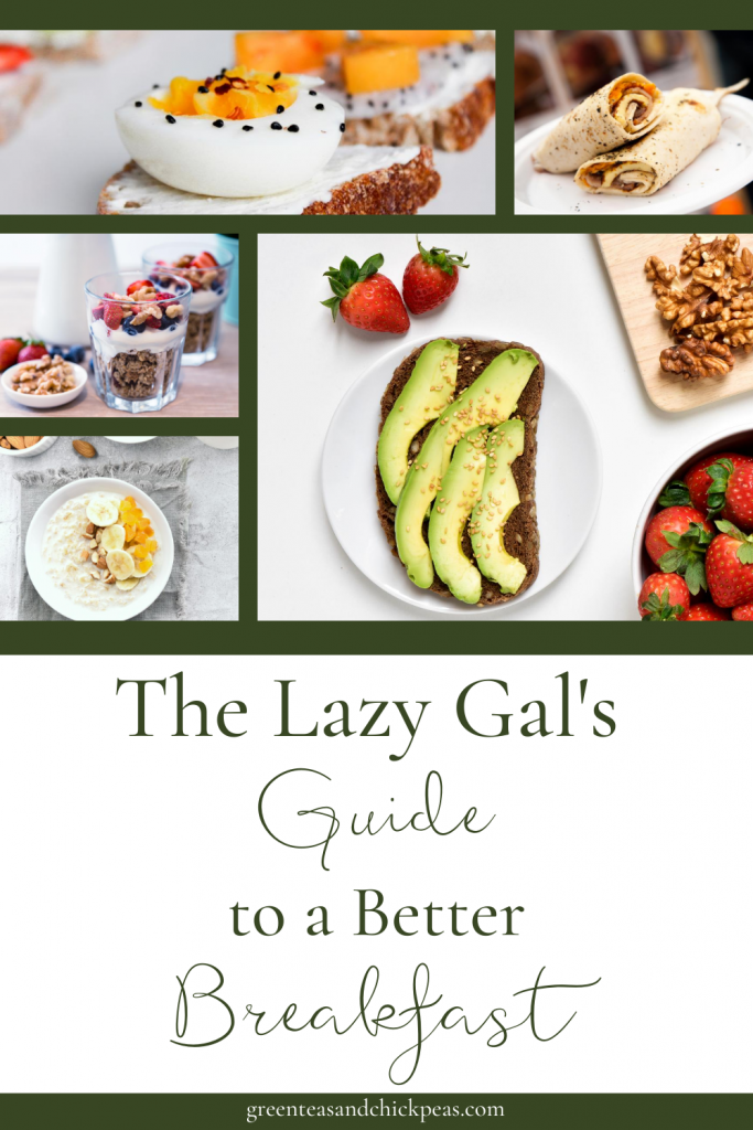 Guide to a Better Breakfast: Lazy Gal Style