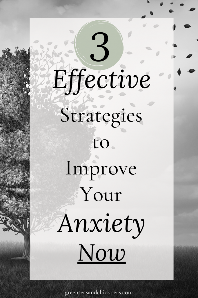 Strategies to Improve Your Anxiety