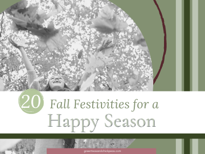 20 Fall Festivities To Guarantee A Happy & Healthy Season""