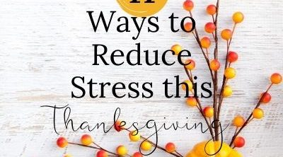 reduce stress this thanksgiving