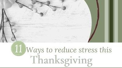 reduces stress this thanksgiving
