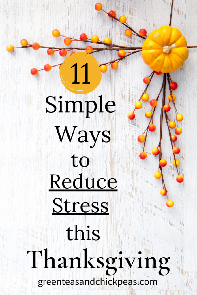 11 Simple Ways to Reduce Stress This Thanksgiving