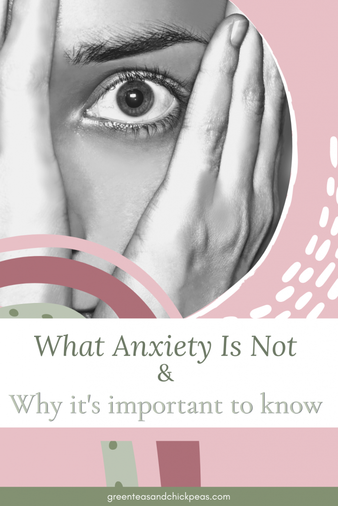 What anxiety is not