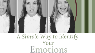 Simple Way to Identify Your Emotions