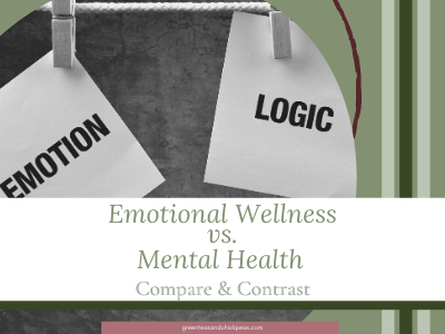 Emotional Wellness vs. Mental Health Simple Compare and Contrast