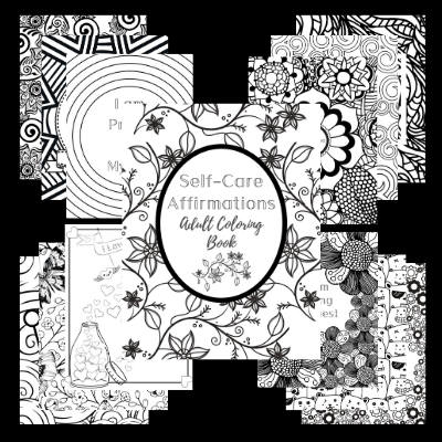 Calming Self-Care Affirmations Adult Coloring Book