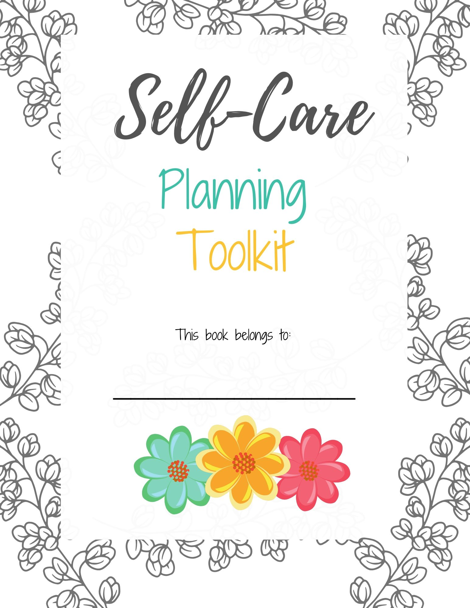 Self-Care Planning Toolkit - Floral Edition