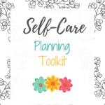 Self-Care Planning Toolkit - Floral